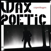 Wax Poetic, İlhan Erşahin: Copenhagen - CD