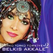 Belkıs Akkale: Türkü Türkü Türkiyem 2 - CD