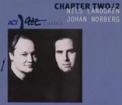 Nils Landgren, Johan Norberg: Chapter Two/2 - CD