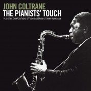 John Coltrane: The Pianists' Touch + 1 Bonus Track - CD