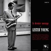 Lester Young: Le Dernier Message de Lester Young - Plak