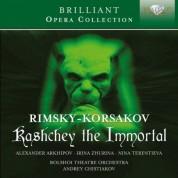 Alexander Arkhipov, Irina Zhurina, Nina Terentieva, Yurlov Academic Choir, Bolshoi Theatre Orchestra, Andrey Chistiakov: Rimsky-Korsakov: Kashchey the Immortal - CD