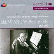 Selmi Andak: TRT Arşiv Serisi 140 - Selmi Andak Besteleri 1975 - 1995 - CD