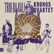 Trio Da Kali, Kronos Quartet: Ladilikan - Plak