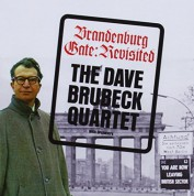Dave Brubeck: Brandenburg Gate: Revisited + 6 Bonus Tracks - CD