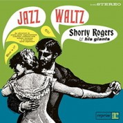 Shorty Rogers & His Giants: Jazz Waltz - Plak
