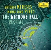 Antônio Meneses, Maria João Pires: The Wigmore Hall Recital - CD