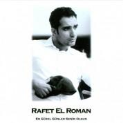 Rafet El Roman: En Güzel Günler Senin Olsun - CD