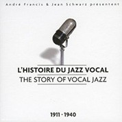 Çeşitli Sanatçılar: The Story of Vocal Jazz (1911-1940) - CD