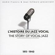 Çeşitli Sanatçılar: The Story of Vocal Jazz (1911-1940) - CD