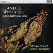 London Symphony Orchestra, George Szell: Handel: Water Music, Fireworks Music - Plak