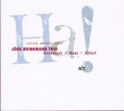 Jörg Brinkmann Trio: HA! - CD