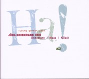 Jörg Brinkmann Trio: HA! - CD