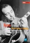 Django Reinhardt - Three fingered lightning - A film by Christian Cascio - DVD