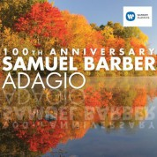 Çeşitli Sanatçılar: Samuel Barber: Adagio (100th Anniversary) - CD