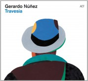Gerardo Núñez: Travesia - CD