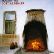Muharrem Temiz: Dost İle Demler - CD