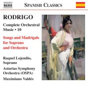 Rodrigo: Songs and Madrigals (Complete Orchestral Works, Vol. 10) - CD