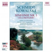 Manfred Neuman: Schmidt-Kowalski, T.: Symphony No. 3 / Cello Concerto - CD
