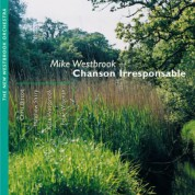 Mike Westbrook: Chanson Irresponsable - CD