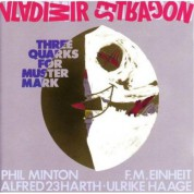Vladimir Estragon: Three Quarks For Muster Mark - CD