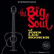 John Lee Hooker: The Big Soul Of John Lee Hooker + 10 Bonus Tracks - CD