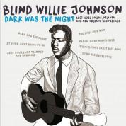 Blind Willie Johnson: Dark Was The Night - 1927-1930 - CD