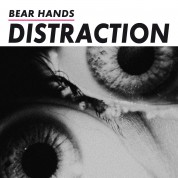 Bear Hands: Distraction - Plak