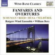 Rutgers Wind Ensemble: Wind Band Classics - Fanfares and Overtures - CD