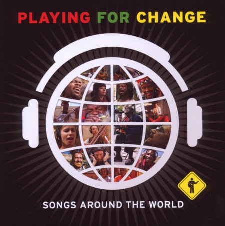 Playing for Change: Songs Around The World - CD