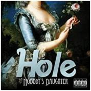 Hole: Nobody's Daughter - Plak