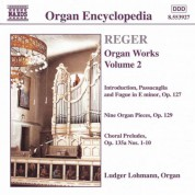 Ludger Lohmann: Reger, M.: Organ Works, Vol.  2 - CD