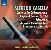 Francesco La Vecchia: Casella: Concerto for Orchestra - Pagine di guerra - Suite - CD