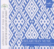 Çeşitli Sanatçılar: Anthology of Folk Music: Belarusian Music - CD
