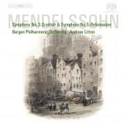 Bergen Philharmonic Orchestra, Andrew Litton: Felix Mendelssohn-Bartholdy: Symphonies 3 & 5 - SACD