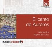 Alia Mvsica, Miguel Sanchez: El Canto de Auroros - CD