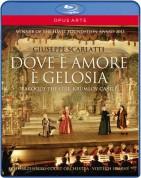 Scarlatti: Scarlatti: Dove è amore è gelosia - BluRay