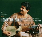Homayun Sakhi: Music Of Central Asia, Vol. 3: Homayun Sakhi - The Art Of The Afghan Rubâb - CD