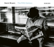 Gavin Bryars: The Fifth Century - CD