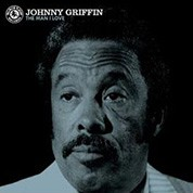 Johnny Griffin: The Man I Love - Plak