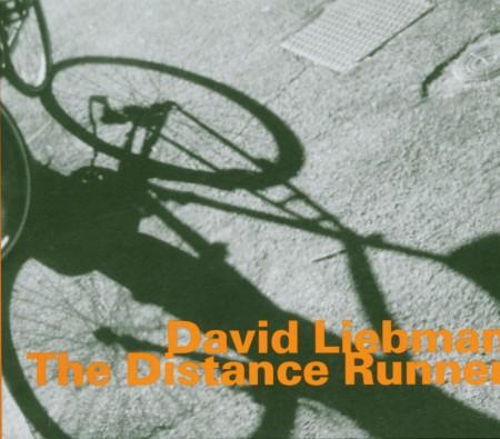 David Liebman: The Distance Runner - CD