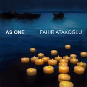 Fahir Atakoğlu: As One - CD