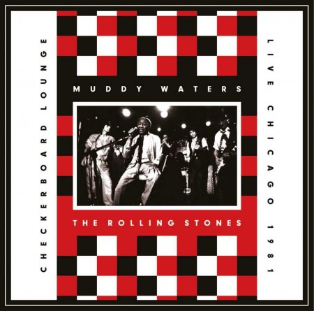 Rolling Stones, Muddy Waters: Live at the Checkerboard Lounge (1981) - CD