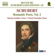 Markus Schafer: Schubert: Lied Edition 25 - Romantic Poets, Vol. 2 - CD