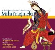 Güzin Değişmez, Ahmet Hakkı Turabi: Mihrinağmeler - CD
