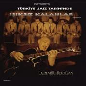 Özdemir Erdoğan: Türk Jazz Tarihinde Işıksız Kalanlar - CD