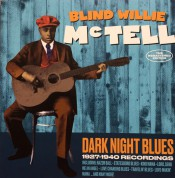 Blind Willie McTell: Dark Night Blues -  1927-1940 Recordings (52 Tracks!). - CD