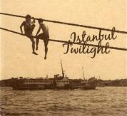 Çeşitli Sanatçılar: İstanbul Twilight - CD
