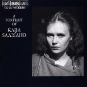 Finnish Radio Symphony Orchestra, Esa-Pekka Salonen, Kaija Saariaho, Chamber Ensemble, Camilla Hoitenga: Kaija Saariaho: A Portrait of - CD