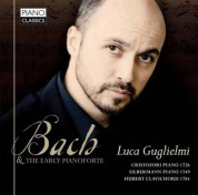 Luca Guglielmi: Bach and the Early Pianoforte - CD